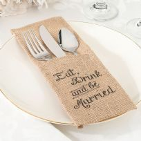 Eat, Drink And Be Married Burlap Silverware Holders (4)